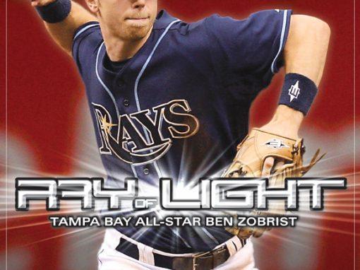 Ben Zobrist-Ray of Light