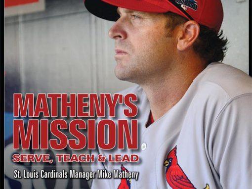 Matheny's Mission-Mike Matheny